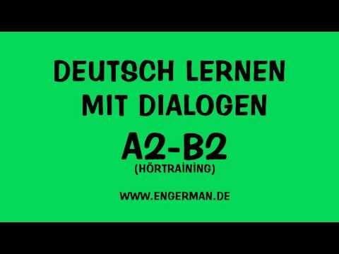 Deutsch lernen mit Dialogen | A2 - B1 -B2 | Deutsch kostenlos - YouTube