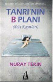 Tanrı'nın B Planı - Nuray Tekin