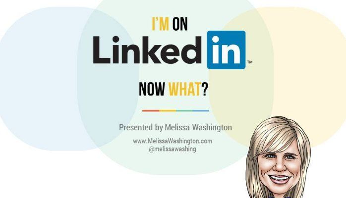 I'm on LinkedIn Now What?- Webinar
