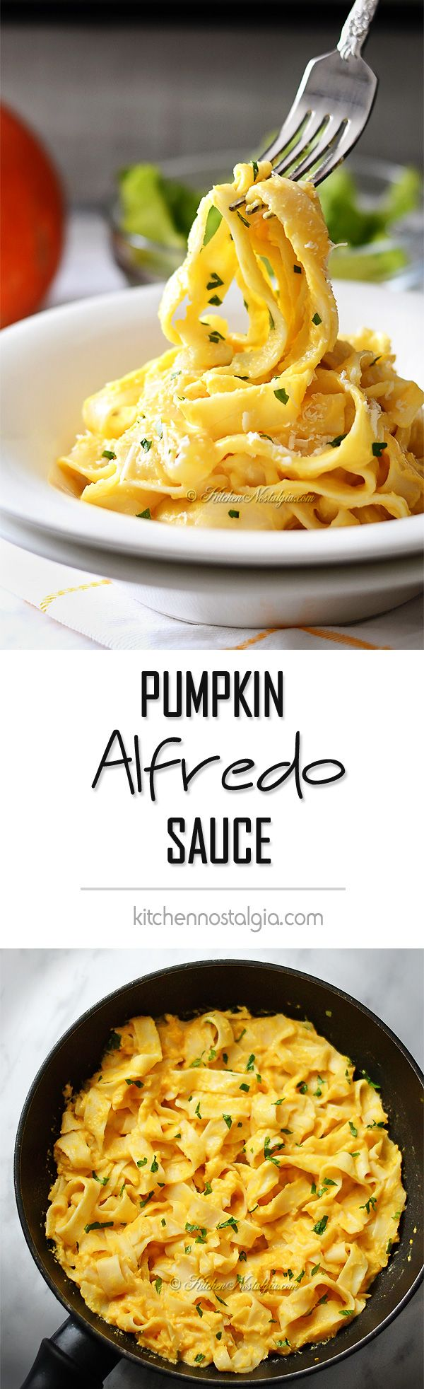 Pumpkin Alfredo Sauce - light and healthy, favorite cream sauce served with fettuccine. You won't believe how easy it is to make this sauce from scratch right at home. Healthier homemade version allows you to enjoy it even in the middle of the week. It doesn't get much better then this! - kitchennostalgia.com