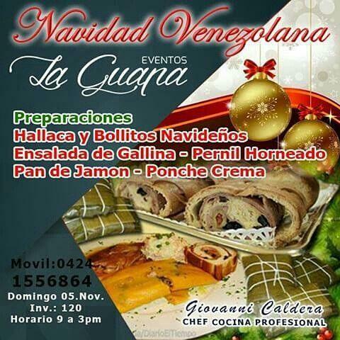 @GiovanniVENTAS #LaGuapa  Eventos La Guapa... CURSO NAVIDAD VENEZOLANA con el Chef Giovanni Caldera * 5 de noviembre * Caracas  Información: * Telefono / Whatsapp: + 58 (424) 155.6864 * Twitter: @GiovanniVENTAS   #cocina #venezuela  #chef #hallacas #pernil #caracas #ponchecrema #ensalada