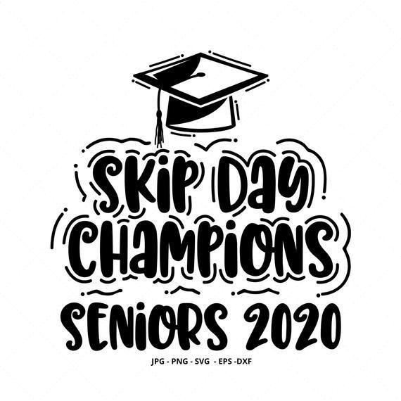 Skip Day Class Of 2020 Champions T-shirt Graduation In Quarantine Gift Shirt