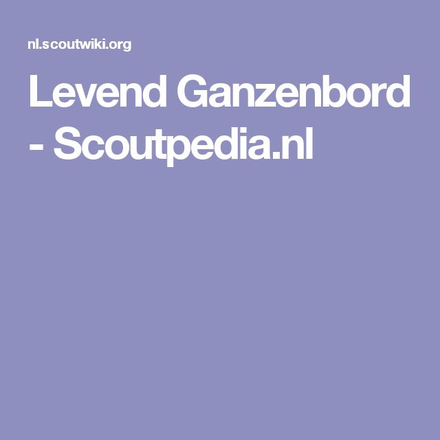 Levend Ganzenbord - Scoutpedia.nl
