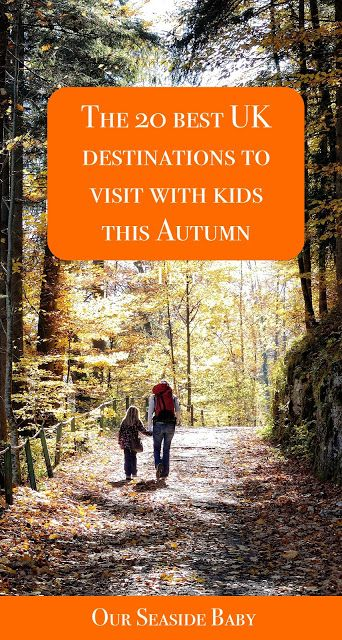 The top 20 UK destinations to visit this Autumn #travel #familytravel #travelwithkids #ukexplore #uktravel #UK #UKtravel #autumn