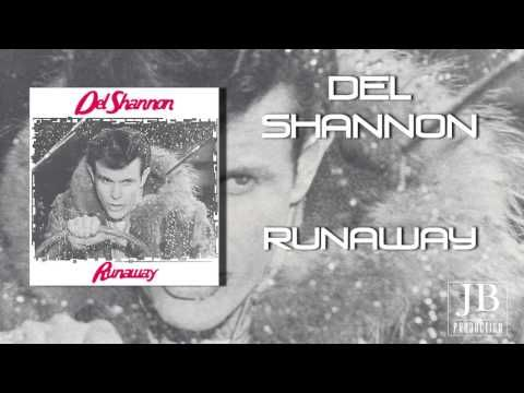 Del Shannon - Runaway. Although the song came out at the end of 1960, it was originaly written in 1959