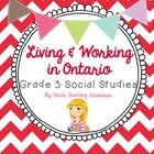 Grade 3 Social Studies for NEW Ontario Curriculum: Living and Working in Ontario This product includes activities about Land Regions, Land use, M...