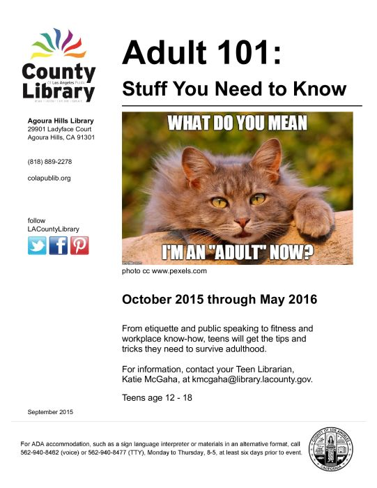 Adult 101 for Teens at the Agoura Hills Library : Multi-Activity - school - Calabasas High School