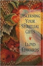 29 best spiritual gifts images on pinterest spiritual gifts discerning your spiritual gifts lloyd edwards negle Image collections