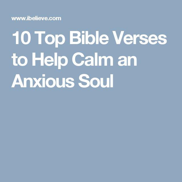 10 Top Bible Verses to Help Calm an Anxious Soul