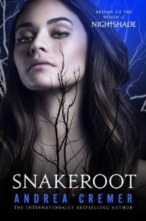 Snakeroot: A Nightshade Novel by Andrea Cremer. $12.91. Publisher: Philomel (December 10, 2013). Series - Nightshade (Book 4)