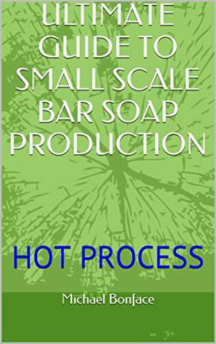 """ULTIMATE GUIDE TO SMALL SCALE BAR SOAP PRODUCTION: HOT PROCESS (ULTIMATE GUIDE TO SMALL SCALE COSMETIC PRODUCT FORMULATION Book 1):   This is the ultimate guide to small scale laundry bar soap manufacturing using hot process.With five experience in cosmetic products manufacturing and formulation, the author seek to help the readers produce quality laundry bar soap at a very cheap production cost.br /br /The book is fast edition of the """"Ultimate Guide to Small Scale Cosmetic Product For..."""