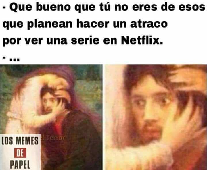 Memes La Casa De Papel Tv Memes Text Memes Funny Memes