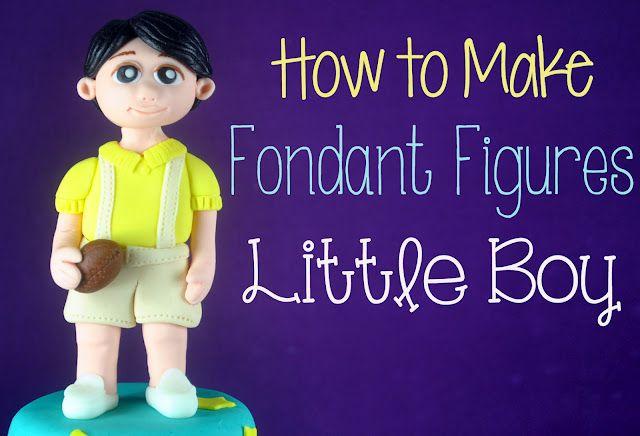 Bake Happy: Fondant Figures Tutorial - Little Boy