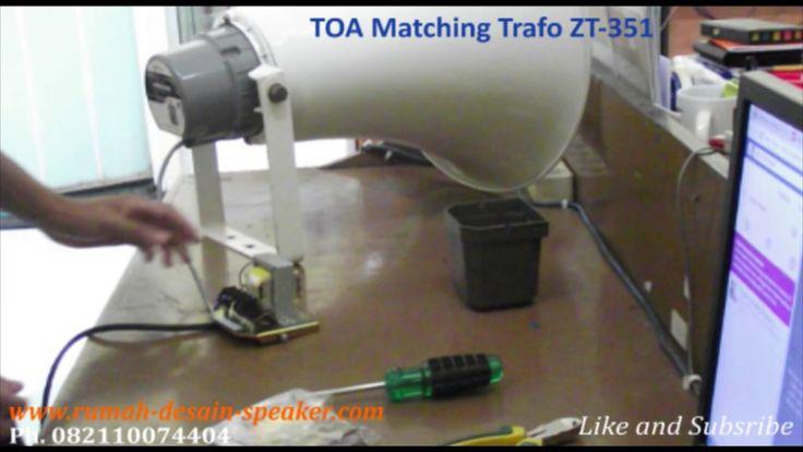 Cara Pasang Matching Trafo ZT-351 pada Horn Speaker ZH-5025B