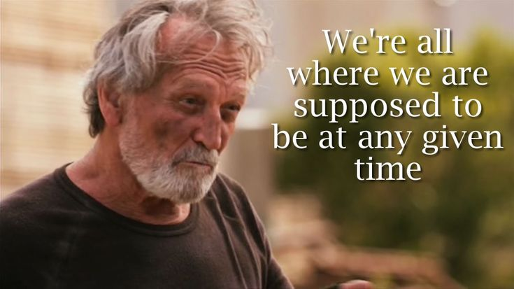 """""""We're all where we are supposed to be at any given time"""" Saved by Grace (2016)"""