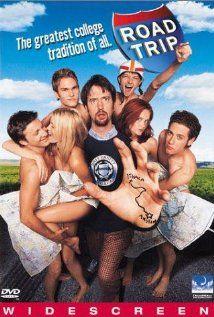 Road Trip--Love this movie