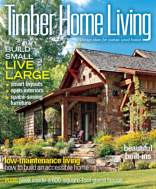Elegant Timber Home Living April 2013. Visit The Log U0026 Timber Online Bookstore To  Purchase A