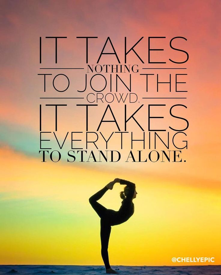 It takes nothing to join the crowd. It takes everything to stand  l alone.  - Hans F. Hansen  @chellyepic