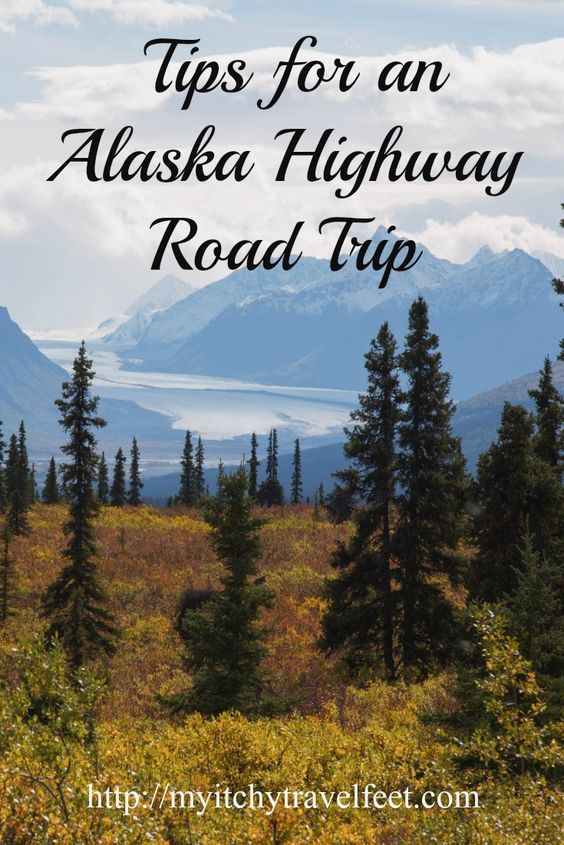 Tips for an Alaska Highway Road Trip Adventure