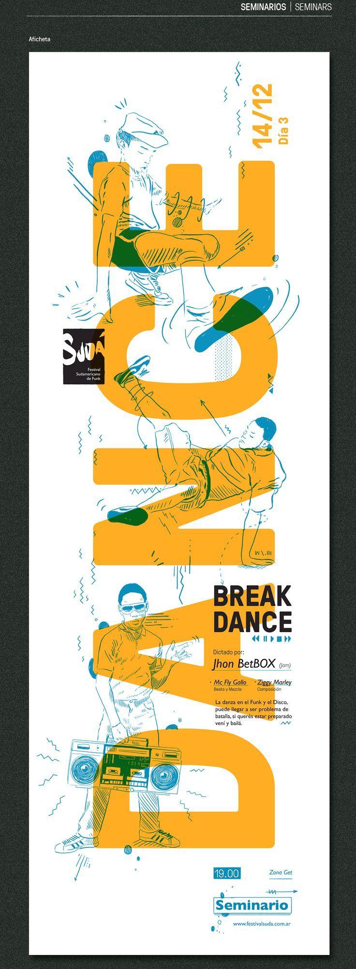 Final proyect - Festival Sudá | Diseño Gráfico III , Cátedra Gabriele 2016 - FADU (UBA) | Buenos Aires, Argentina3RD PART - SEMINARS, WORKSHOPS, EXHIBITIONSSUDÁEl primer Fesival Sudamericano de Funk que se celebrará en Buenos Aires. Durante tres día… | https://lomejordelaweb.es/