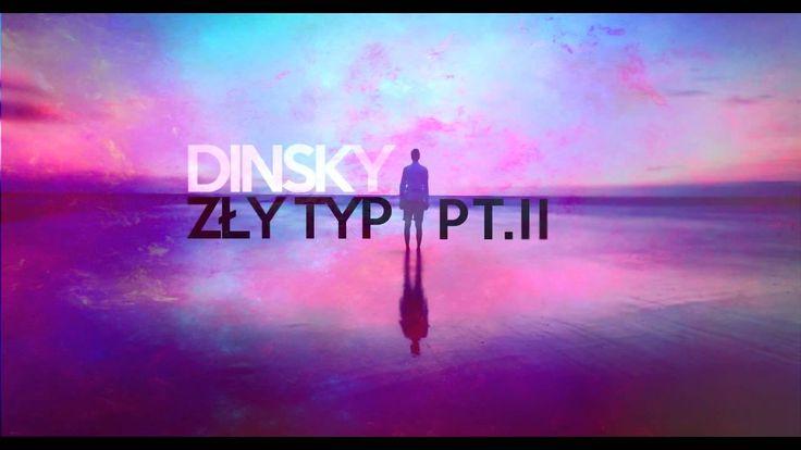 dinsky - Zły typ pt.II