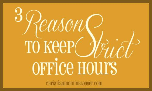 3 Reasons to Keep Strict Office Hours: Personalized Branding, Christianmommyblogger Com, Mommy Bloggers, Offices, Blog Stuff, Blog Organizations, Blog Help, Branding Strategies, Blog Adventure