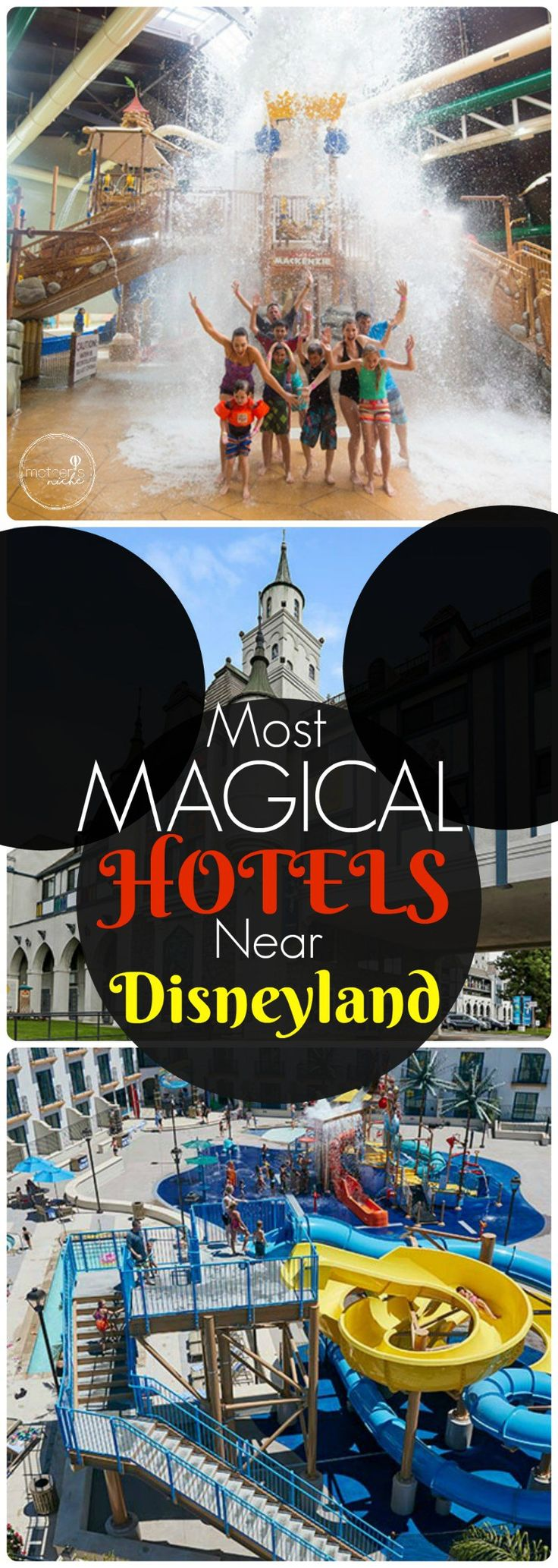 Magical Hotels Near Disneyland