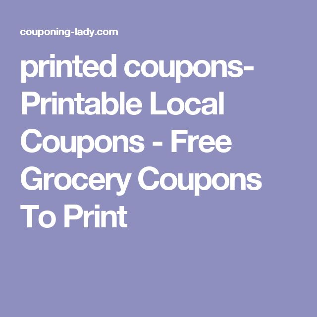 printed coupons- Printable Local Coupons - Free Grocery Coupons To Print