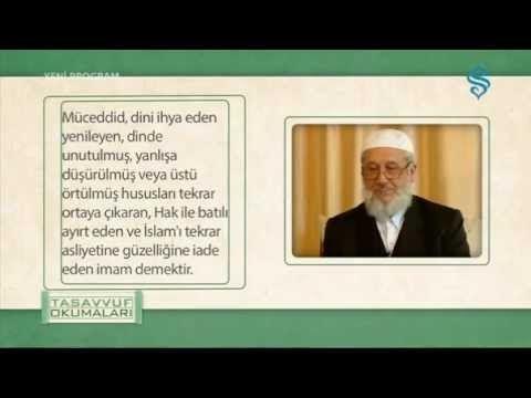 Tasavvuf Okumaları - Mektubat-ı Rabbani 1.Bölüm
