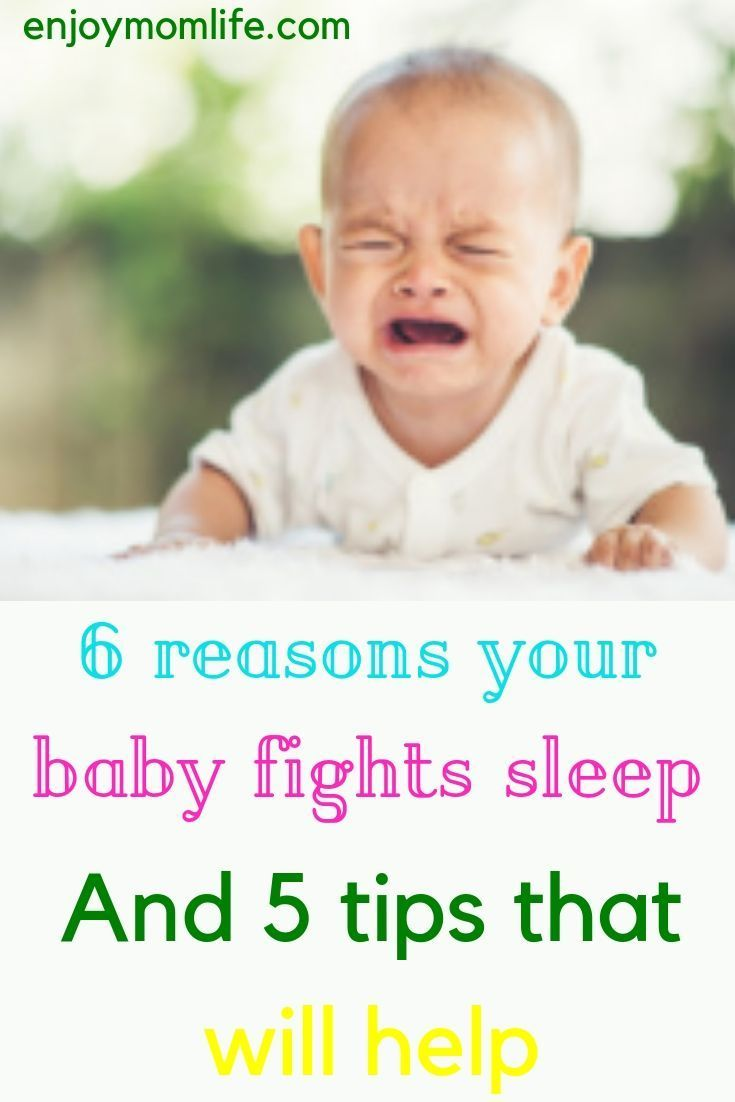 Does your baby fight sleep every nightlearn these tips on