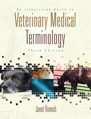 Veterinary Ebook: An Illustrated Guide to Veterinary Medical Termino...