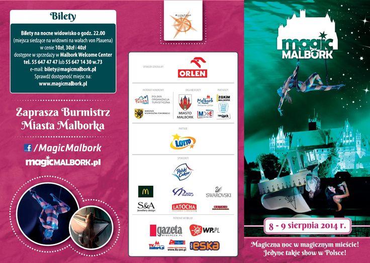 Więcej informacji na: www.magicmalbork.pl