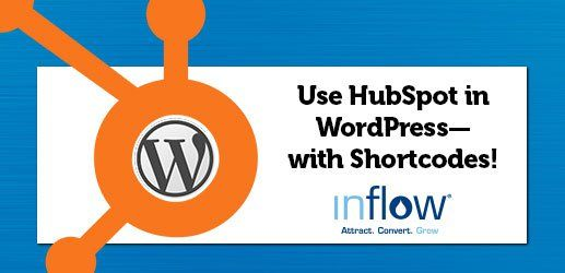 Use #HubSpot with #WordPress? Update your plugin, and keep your shortcodes!