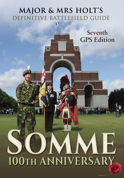 Major & Mrs Holt's Definitive Battlefield Guide Somme: 100th Anniversary eBook