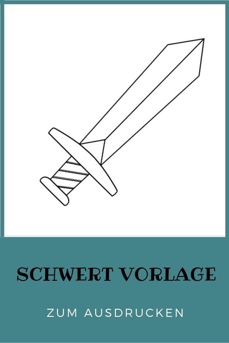 Schwert Malvorlage und Bastelvorlage   Ritterhelm basteln ...