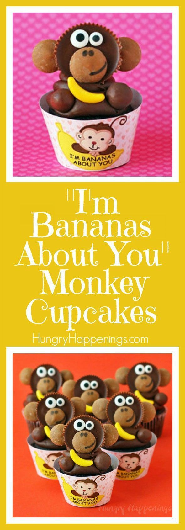 "These Reese's Cup Monkey Cupcakes holding candy bananas are just too cute. They are nestled in printable""I'm Bananas About You"" cupcake wrappers and would make perfect Valentine's Day treats."