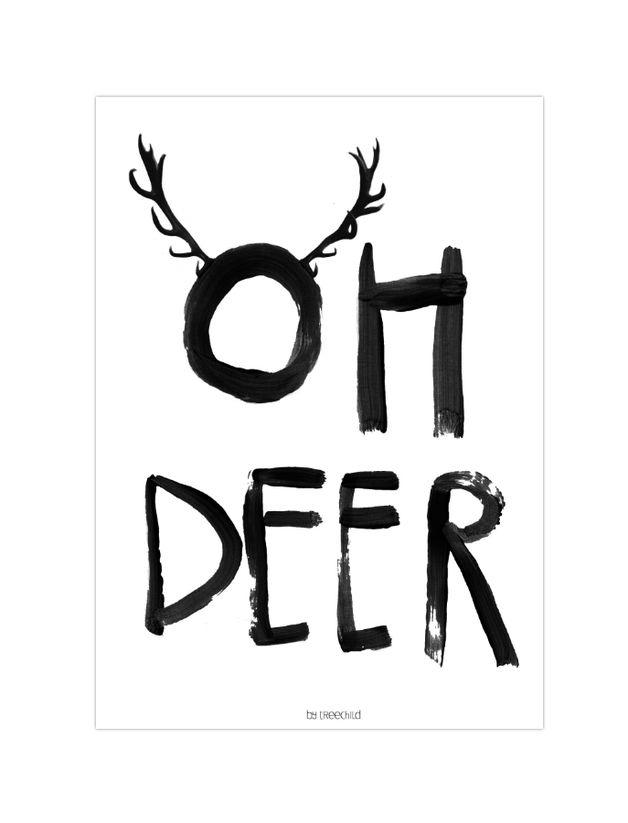 "Print ""Oh deer"" // print by Treechild via DaWanda.com barefootstyling.com"
