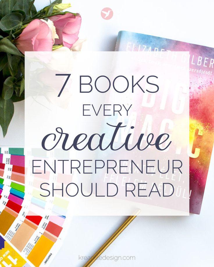 7 Books Every Creative Entrepreneur Should Read — Kreanille Design