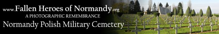 Polish Cemetery category header image at http://www.fallenheroesofnormandy.org/Cemeteries/409
