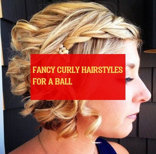 fancy curly hairstyles for a ball | 09.21.2019