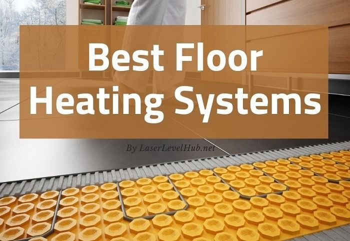 Top 10 Best Radiant Floor Heating 2020 Underfloor Heating Reviews Floor Heating Systems Flooring Radiant Floor Heating