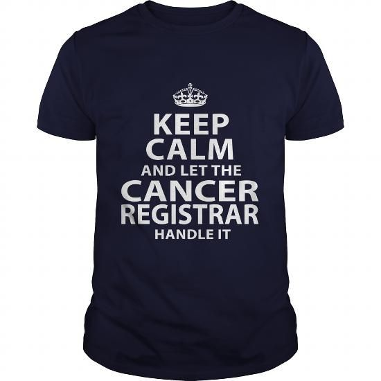 CANCER REGISTRAR T Shirts, Hoodies. Get it here ==► https://www.sunfrog.com/LifeStyle/CANCER-REGISTRAR-106201770-Navy-Blue-Guys.html?41382