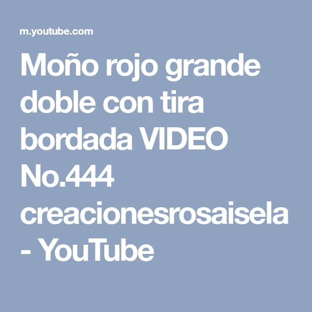 Moño rojo grande doble con tira bordada VIDEO No.444 creacionesrosaisela - YouTube
