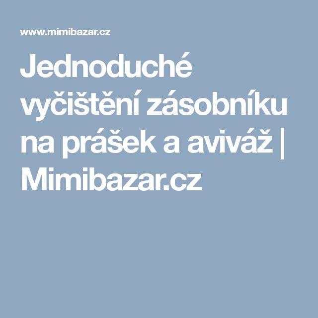 Jednoduché vyčištění zásobníku na prášek a aviváž | Mimibazar.cz