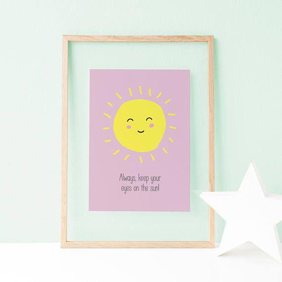 Always keep your eyes on the sun Sun Nursery Art Baby