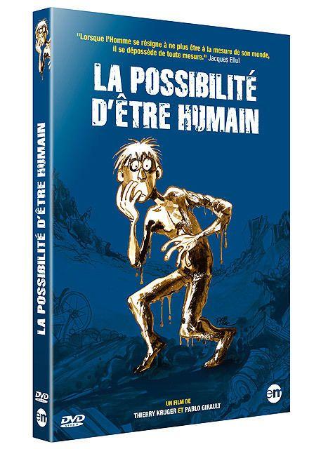 LA POSSIBILITE D'ETRE HUMAIN - Thierry Kruger - DVD