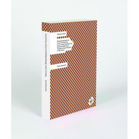 Książka Jakuba Banasiaka to pierwsze monograficzne opracowanie dotyczące metody pedagogicznej Leona Tarasewicza.