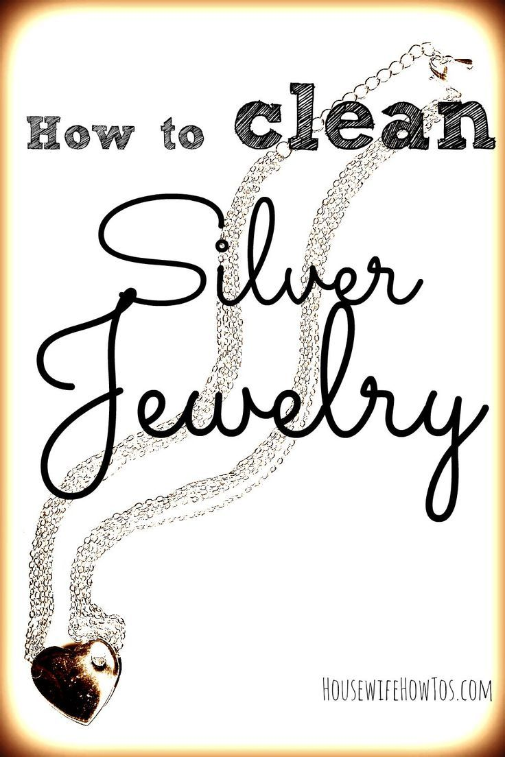 How to Clean Tarnished Silver Jewelry Cleaning silver