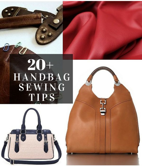20 Tips For Sewing Handbags Tutorials And Sse Handbag Patterns