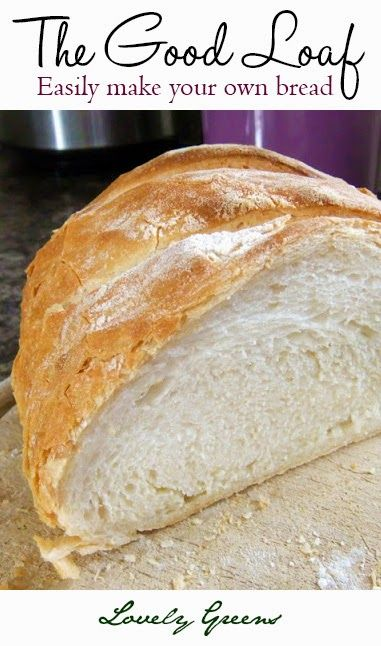 Learn how to make homemade bread with Lovely Greens #bread